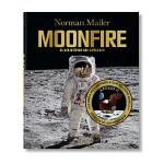 Norman Mailer. MoonFire 诺曼・梅勒:月火 登月50周年纪念版