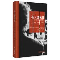 【旧书二手9成新】私人摄像机:主观电影和散文影片[意] 劳拉・拉斯卡罗利(Laura Rascaroli),余天琦,洪