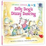 """幼儿园里的26个开心果:爱闯祸的""""狂舞"""" Animal Antics A to Z : Dilly Dog's Diz"""