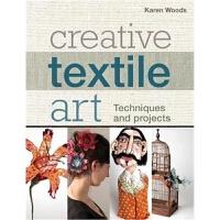 预订Creative Textile Art:Techniques and projects