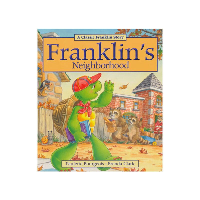 Franklin's Neighborhood小乌龟富兰克林:富兰克林的好邻居(经典故事书) ISBN 9781894786980