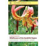 【预订】A Field Guide to Wildflowers of the Sandhills Region: N