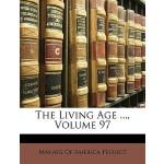 【预订】The Living Age ..., Volume 97