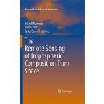 【预订】The Remote Sensing of Tropospheric Composition from Spa