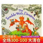 龙群的麻烦 The Trouble with Dragons 英文原版绘本 爱护家园 保护地球 儿童环保意识启蒙图画书