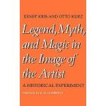 【预订】Legend, Myth, and Magic in the Image of the Artist: A H