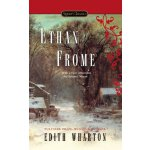 Signet Classics: Ethan Frome