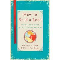 【预订】How to Read a Book: The Classic Guide to Intelligent Re