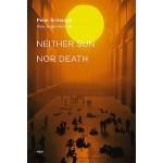 【预订】Neither Sun Nor Death