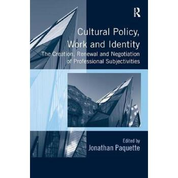 【预订】Cultural Policy, Work and Identity 预订商品,需要1-3个月发货,非质量问题不接受退换货。