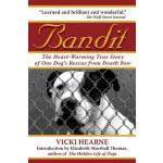 【预订】Bandit: The Heart-Warming True Story of One Dog's Rescu