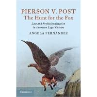 预订Pierson v. Post, The Hunt for the Fox:Law and Professional