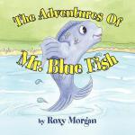 【预订】The Adventures of Mr. Blue Fish