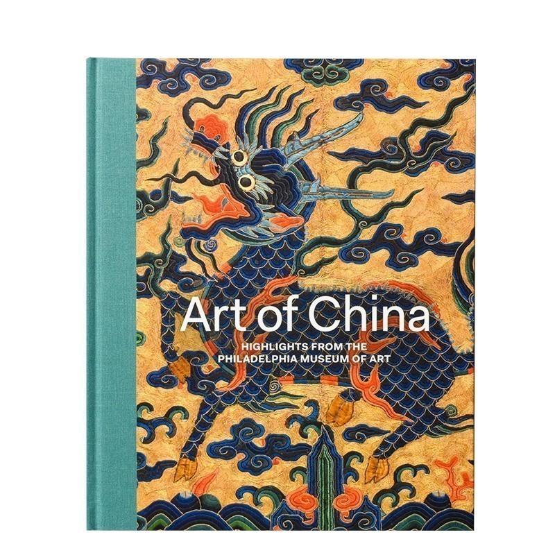 Chinese Art 中国艺术:来自费城艺术博物馆的亮点 进口原版 善本图书 汇聚全球出版物,让阅读改变生活,给你无限知识