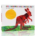 英文原版绘本 Eric Carle:Does a Kangaroo Have a Mother Too? 平装绘本 廖