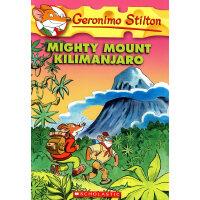 Geronimo Stilton #41: Mighty Mount Killmanjaro老鼠记者41-无敌乞力马扎