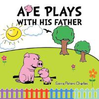 【按需印刷】Ape Plays with His Father