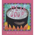 【预订】Mean Soup
