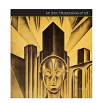 Art Deco Masterpieces of Art 装饰派艺术的杰作 进口原版图书