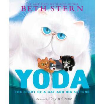 【预订】Yoda: The Story of a Cat and His Kittens 预订商品,需要1-3个月发货,非质量问题不接受退换货。
