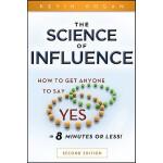"""【预订】The Science of Influence How to Get Anyone to Say """"Yes"""""""