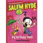 The Misadventures of Salem Hyde #2: Big Birthday Bash