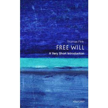 【预订】Free Will: A Very Short Introduction 预订商品,需要1-3个月发货,非质量问题不接受退换货。