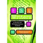 【预订】ESL Writers, Second Edition: A Guide for Writing Center