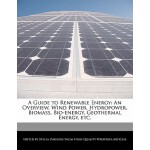 【预订】A Guide to Renewable Energy: An Overview, Wind Power, H