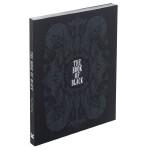 【预订】The Book of Black 黑之书 进口原版艺术图书