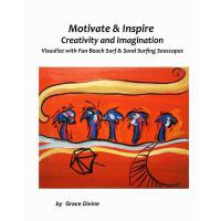 【�A�】Motivate & Inspire Creativity and Imagination: Visualize