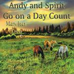 【预订】Andy and Spirit Go on a Day Count