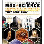 【预订】Theodore Gray's Completely Mad Science Experiments You