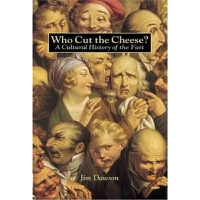 预订Who Cut the Cheese?:A Cultural History of the Fart