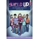 【预订】Shield Up!: How Upstanding Bystanders Stop Bullying