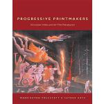 【预订】Progressive Printmakers: Wisc Artists and the Print Ren