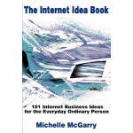 【预订】The Internet Idea Book: 101 Internet Business Ideas for