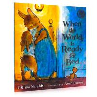 当世界准备入睡时 When the World Is Ready for Bed 英文原版绘本 英语启蒙图画故事书 亲