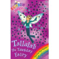 Rainbow Magic: The Fun Day Fairies 37: Tallulah The Tuesday Fairy 彩虹仙子#37:快乐仙子9781846161896