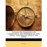 【预订】Histoire Du Commerce: de L'Industrie Et Des Fabriques d