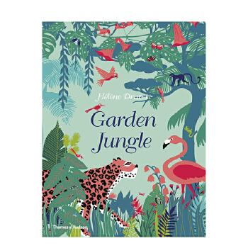 【预订】【T&H】【Hélène Druvert】Garden Jungle丛林花园 英文原版艺术绘本 原版进口 一般付款后11-13周发货