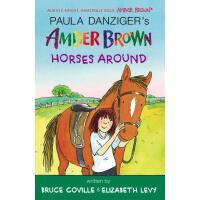 【预订】Amber Brown Horses Around