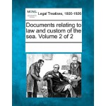 【预订】Documents Relating to Law and Custom of the Sea. Volume