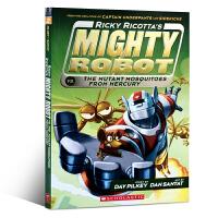 Ricky Ricotta's Mighty Robot vs. the Mutant Mosquitoes from Mercury 内裤超人作者Dav Pilkey经典作品 彩色图画故事书