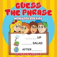 【预订】Guess the Phrase Workbook for Kids