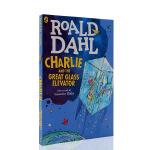 进口英文原版Charlie and the Great Glass Elevator 查理和大玻璃升降机 罗尔德 达尔