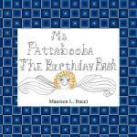 【预订】Ms. Pattabooba: The Birthday Bash