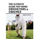 【预订】The Ultimate Guide for Young Cricketers & Coaches