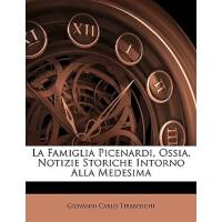 【预订】La Famiglia Picenardi, Ossia, Notizie Storiche Intorno