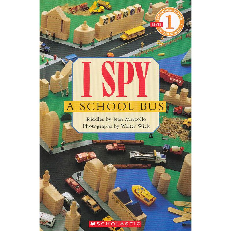 I SPY A School Bus (Level 1)学乐分级读物1:视觉大发现-校车ISBN9780439524735